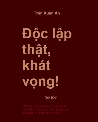 https://txawriter.wordpress.com/2017/06/21/pdf-tap-tho-doc-lap-that-khat-vong-tap-tho-thu-17-cua-tran-xuan-an/
